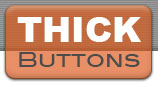 Go to Thick Buttons